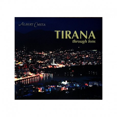 TIRANA – through lens