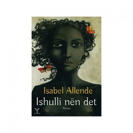 Ishulli nen dete, Isabel Aliende