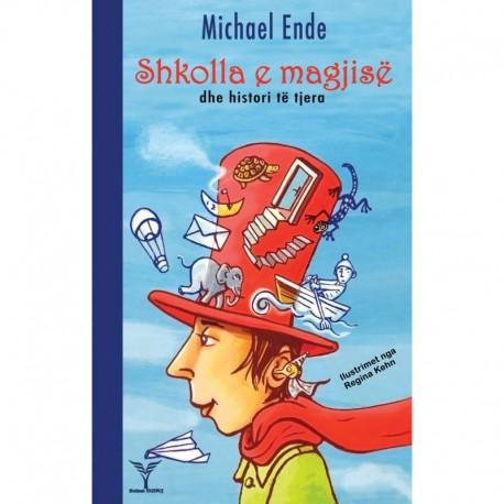 Shkolla e magjisë dhe histori të tjera